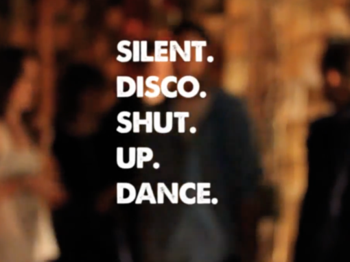 Silent. Disco. Shut Up. Dance